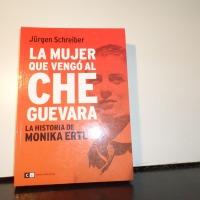 LA HISTORIA DE MONIKA ERTL, VALIENTE HEROÍNA, VENGADORA DEL CHE